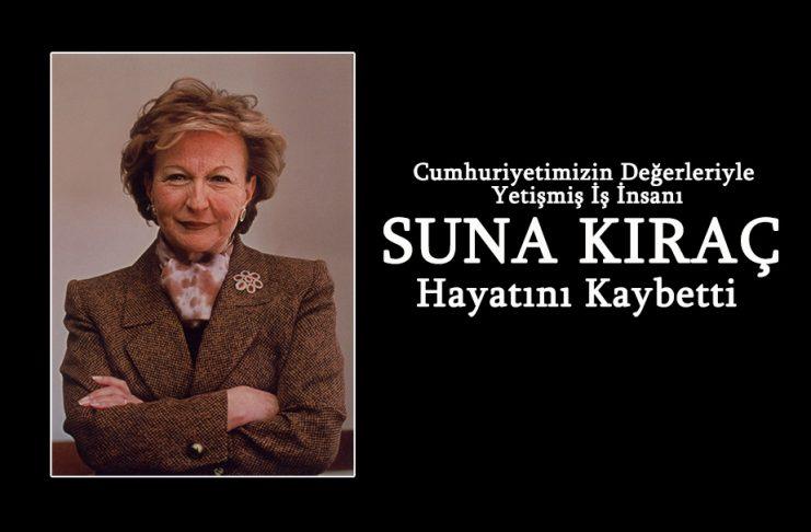 Türk İş Dünyası'nın Önemli İsmi Suna Kıraç Hayatını Kaybetti